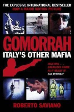 Gomorrah - Italy's Other Maffia - Roberto Saviano