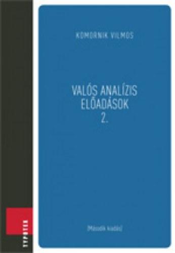 Valós analízis előadások 2 - Komornik Vilmos