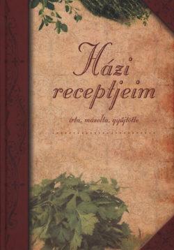 Házi receptjeim (4 féle borítóval) -