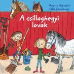 A csillaghegyi lovak - Reetta Niemelä; Salla Savolainen