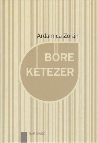 Bőre kétezer - Ardamica Zorán