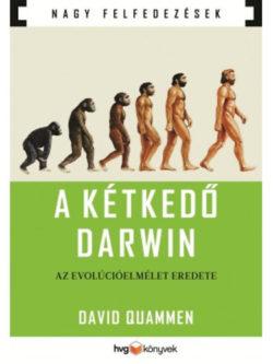 A kétkedő Darwin - Az evolúcióelmélet eredete -