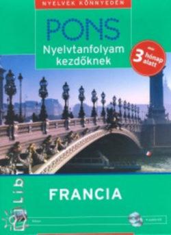 PONS - Nyelvtanfolyam kezdőknek - Francia (könyv + 4 CD) - Könyv + 4 CD - Dr. Pascale Rousseau