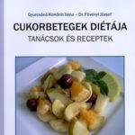 Cukorbetegek diétája - Dr. Fövényi József; Gyurcsáné Kondrát Ilona