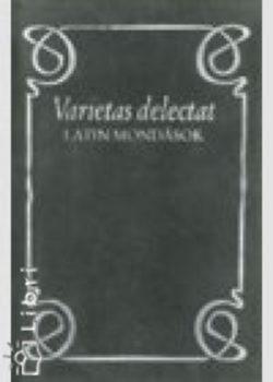 Varietas delectat - Latin mondások - Hajdú István