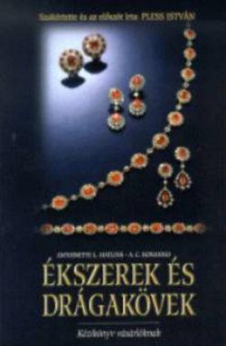 Ékszerek és drágakövek  - Kézikönyv vásárlóknak - Antonio C. Bonanno; Antoinette Leonard Matlins