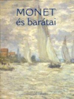Monet és barátai - Geskó Judit szerk.