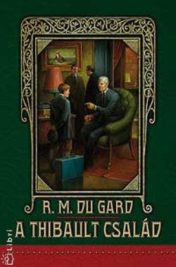 A Thibault család I-II. - Roger Martin DuGard