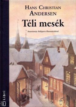 Téli mesék - Hans Christian Andresen