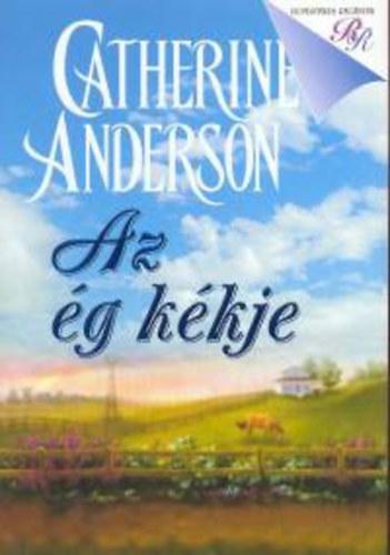 Az ég kékje - Catherine Anderson