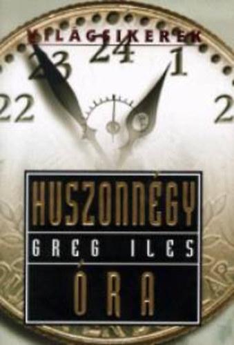 Huszonnégy óra - Greg Iles