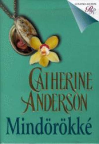 Mindörökké - Catherine Anderson