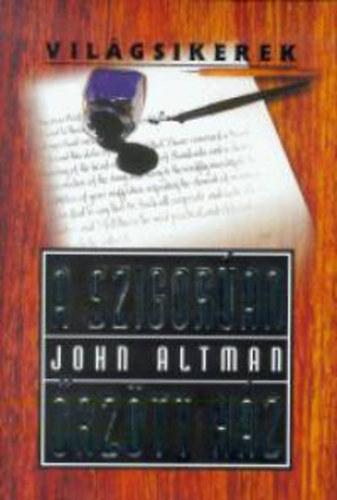 A szigorúan őrzött ház - John Altman