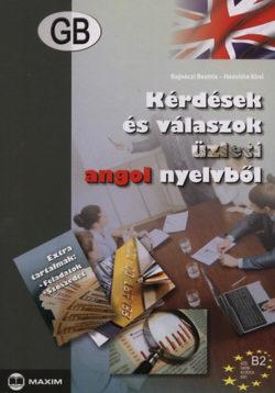 Kérdések és válaszok üzleti angol nyelvből - B2 - Bajnóczi Beatrix; Haavisto Kirsi