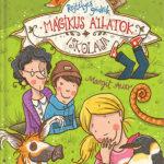 Mágikus állatok iskolája 2. - Rejtélyes gödrök - Margit Auer