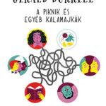 A piknik és egyéb kalamajkák - Gerald Durrell