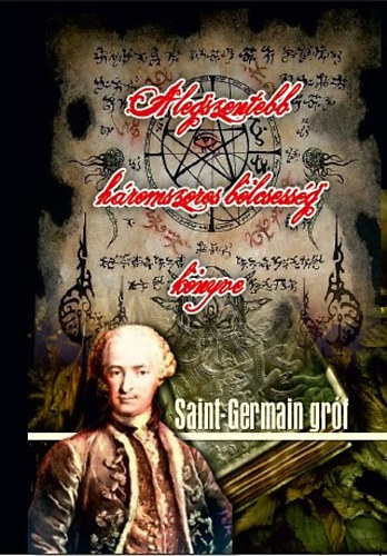 A legszentebb háromszoros bölcsesség könyve - Saint-Germain gróf