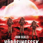 Vörösingesek - John Scalzi