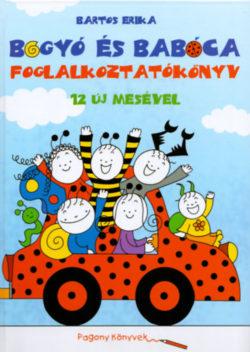 Bogyó és Babóca foglalkoztatókönyv 12 új mesével - Bartos Erika