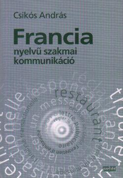 Francia nyelvű szakmai kommunikáció - Csikós András