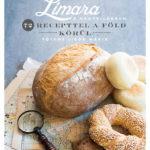 Limara a nagyvilágban - 72 recepttel a Föld körül - Tóthné Libor Mária
