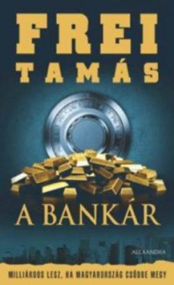 A Bankár - Milliárdos lesz