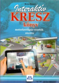 Interaktív KRESZ könyv motorkerékpár-vezetők részére - Kotra Károly
