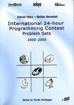 International 24-hour programming Contest problem Sets 2000-2005 - 2000-2005 + DVD-ROM - Dániel Marx; Balázs Benedek