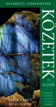 Kőzetek és ásványok - Határozó zsebkönyvek - Határozó zsebkönyvek - Price; Walsh