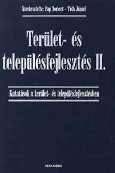 Terület- és településfejlesztés II. - Pap Norbert; Tóth József (szerk.)