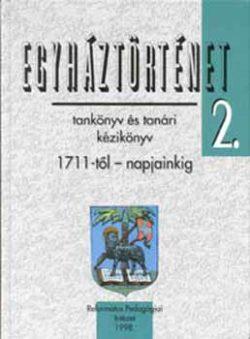 Egyháztörténet 2. - Ladányi; Papp -Tőkéczki