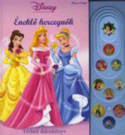 Éneklő hercegnők - Disney Hercegnők - Térbeli daloskönyv -
