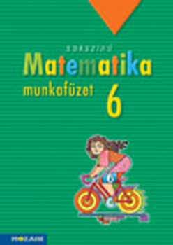 Sokszínű matematika munkafüzet 6. osztály - MS-2316 - Kothencz Jánosné