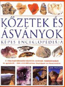 Kőzetek és ásványok képes enciklopédiája - John Farndon