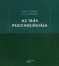 Az írás pszichológiája - Gille-Maisani