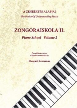 A zeneértés alapjai - Zongoraiskola II. - Hunyadi Zsuzsanna