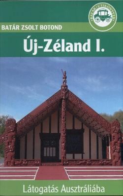 Új-Zéland I. - Látogatás Ausztráliába - Batár Zsolt Botond