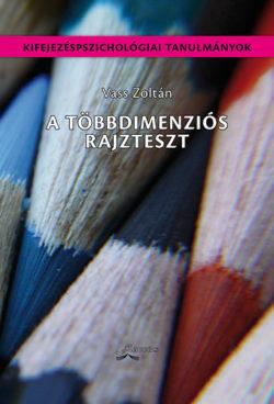 A többdimenziós rajzteszt - Vass Zoltán