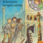 A keresztes lovagok ezüstje - Idődetektívek 12. - Fabian Lenk