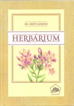 Herbárium - Az általános rendszerező élettan könyve - Dr. Kmeth Sándor