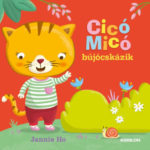 Cicó Micó bújócskázik - Jannie Ho