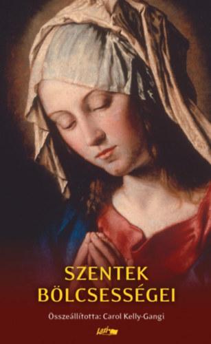 Szentek bölcsességei -