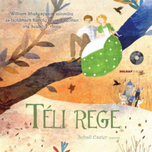 Téli rege - CD melléklettel - Szabó T. Anna