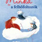 Minka és a felhőfoltozók - Novák Vica
