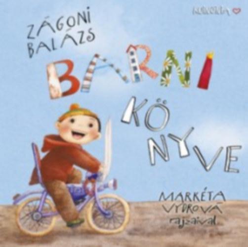 Barni könyve - Zágoni Balázs