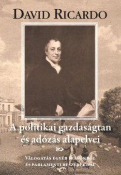 A politikai gazdaságtan és az adózás alapelvei - David Ricardo