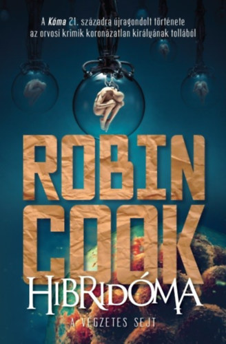 Hibridóma - A végzetes sejt - Robin Cook