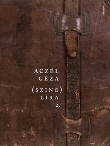 (szino)líra II. - Aczél Géza