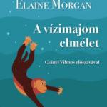 A vízimajom elmélet - Elaine Morgan