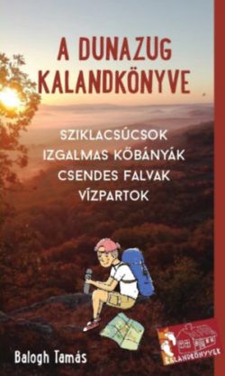 A Dunazug kalandkönyve - Sziklacsúcsok